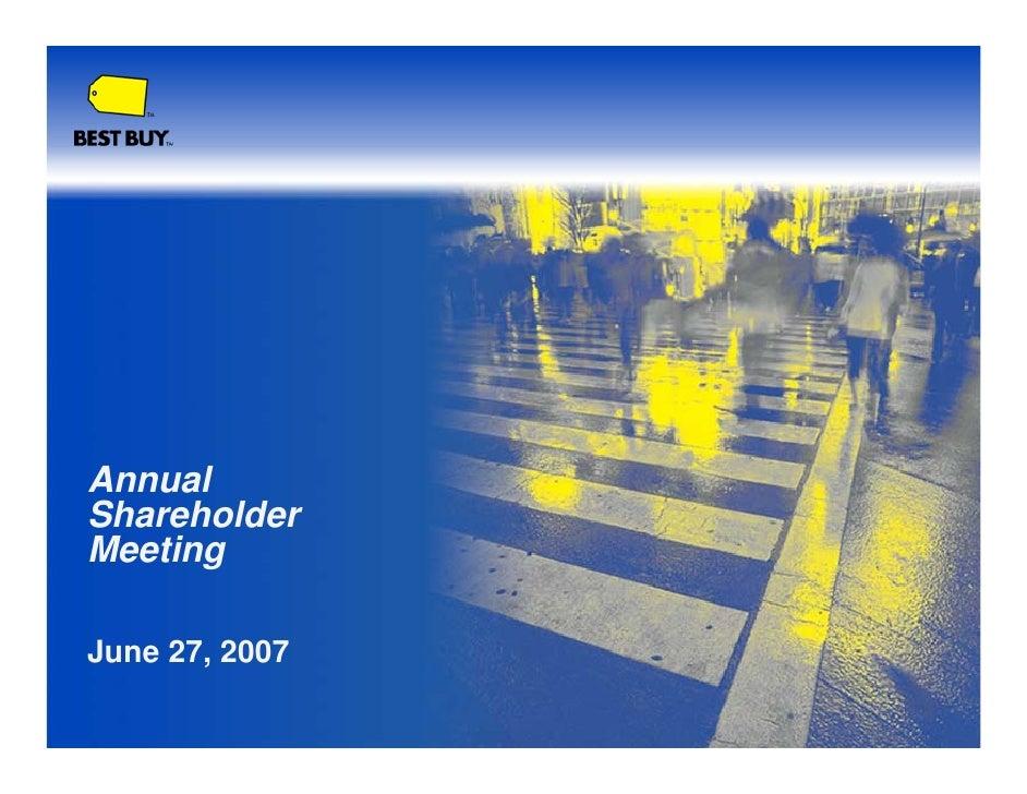 Annual Shareholder Meeting  June 27, 2007