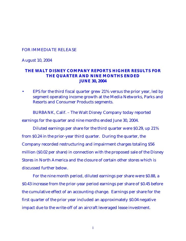 FOR IMMEDIATE RELEASE  August 10, 2004      THE WALT DISNEY COMPANY REPORTS HIGHER RESULTS FOR            THE QUARTER AND ...