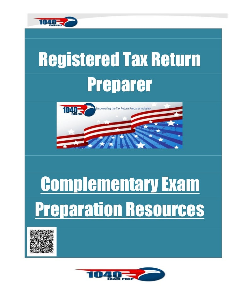 Registered Tax Return      Preparer Complementary ExamPreparation Resources