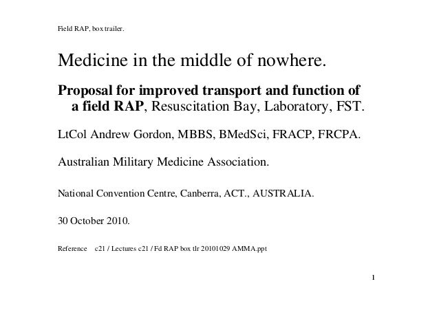 11 Field RAP, box trailer. Medicine in the middle of nowhere. Proposal for improved transport and function of a field RAP,...