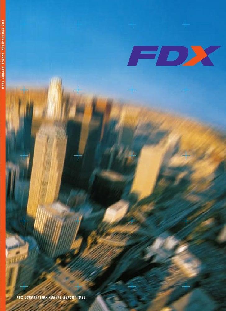 FDX CORPORATION ANNUAL REPORT 1998                                          FDX CORPORATION ANNUAL REPORT 1998