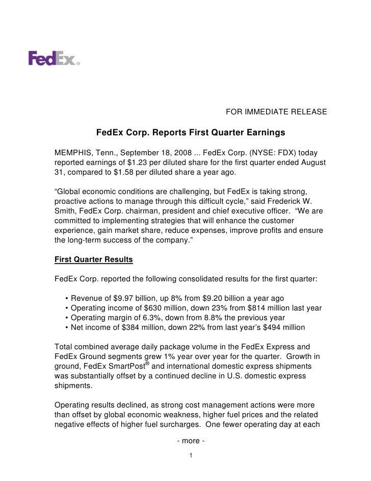 FOR IMMEDIATE RELEASE                FedEx Corp. Reports First Quarter Earnings  MEMPHIS, Tenn., September 18, 2008 ... Fe...
