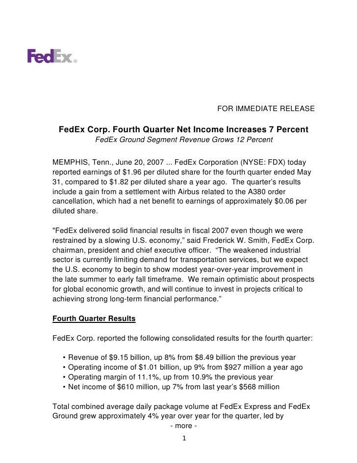 FOR IMMEDIATE RELEASE   FedEx Corp. Fourth Quarter Net Income Increases 7 Percent               FedEx Ground Segment Reven...