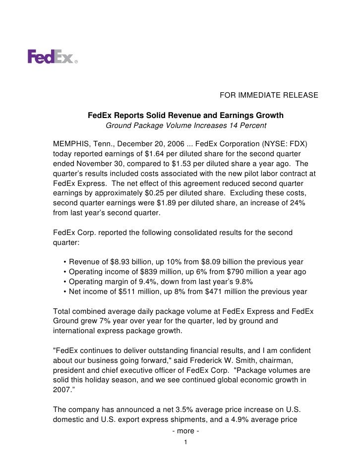 FOR IMMEDIATE RELEASE              FedEx Reports Solid Revenue and Earnings Growth                 Ground Package Volume I...