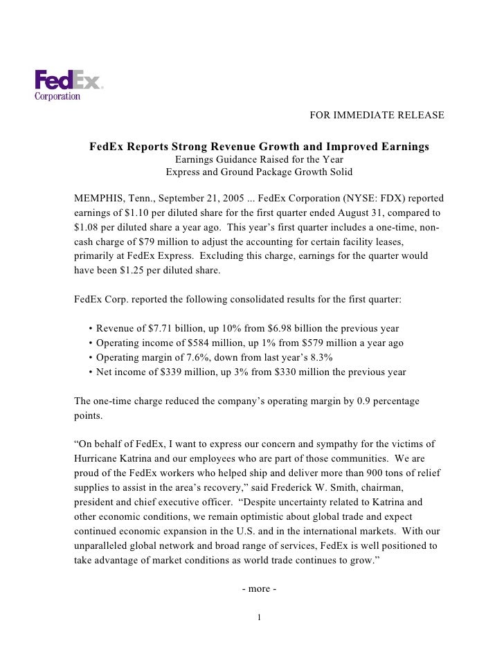 FOR IMMEDIATE RELEASE     FedEx Reports Strong Revenue Growth and Improved Earnings                         Earnings Guida...
