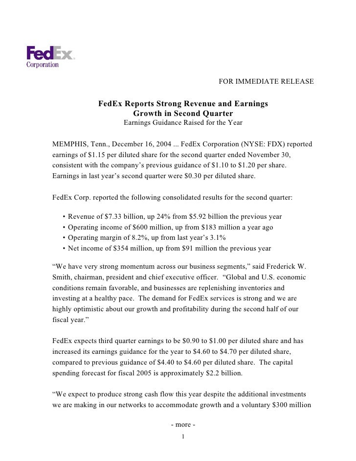 FOR IMMEDIATE RELEASE                  FedEx Reports Strong Revenue and Earnings                         Growth in Second ...