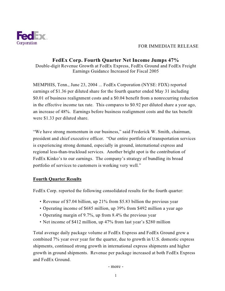 FOR IMMEDIATE RELEASE             FedEx Corp. Fourth Quarter Net Income Jumps 47%  Double-digit Revenue Growth at FedEx Ex...
