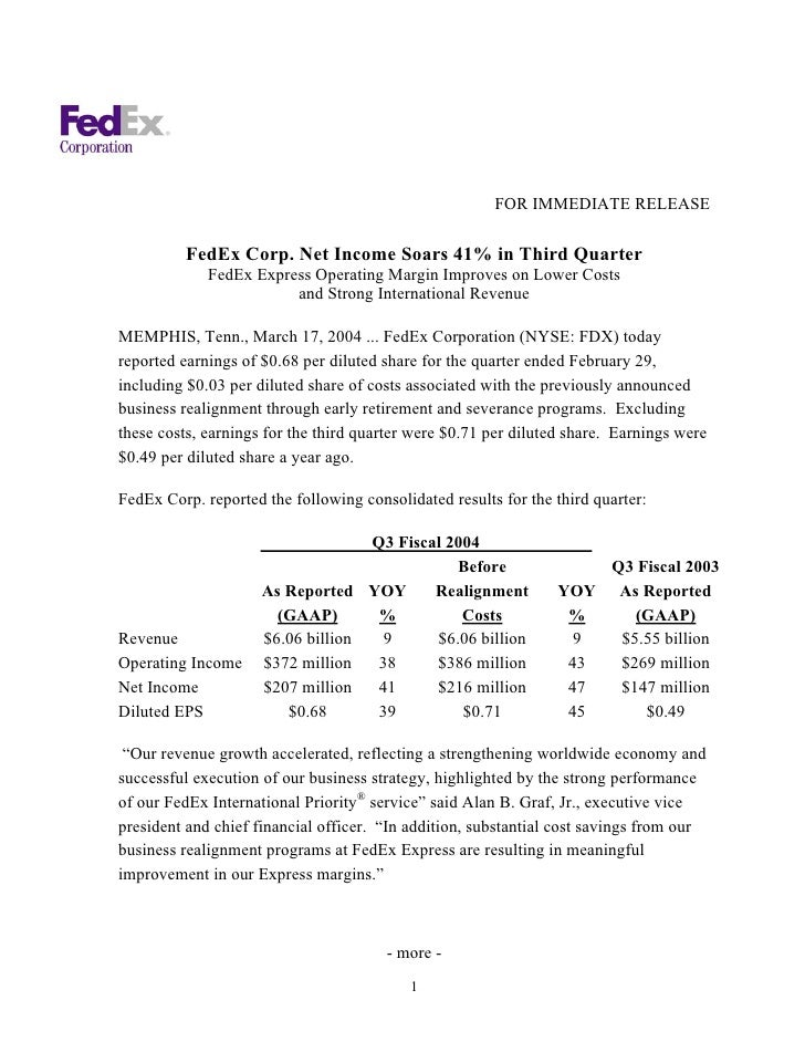 FOR IMMEDIATE RELEASE           FedEx Corp. Net Income Soars 41% in Third Quarter              FedEx Express Operating Mar...
