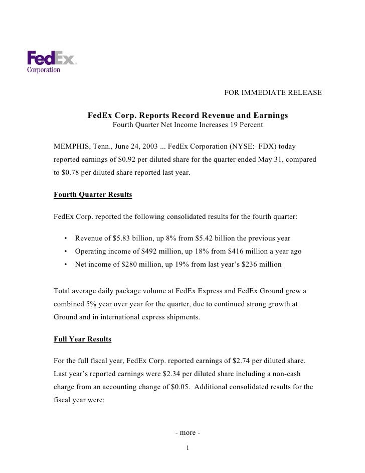 FOR IMMEDIATE RELEASE             FedEx Corp. Reports Record Revenue and Earnings                     Fourth Quarter Net I...