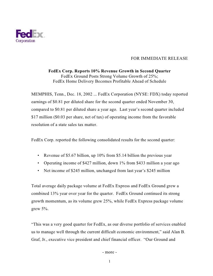 FOR IMMEDIATE RELEASE            FedEx Corp. Reports 10% Revenue Growth in Second Quarter                FedEx Ground Post...