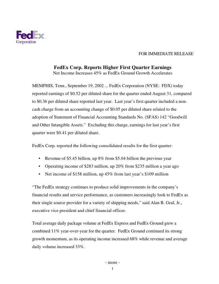 FOR IMMEDIATE RELEASE               FedEx Corp. Reports Higher First Quarter Earnings             Net Income Increases 45%...