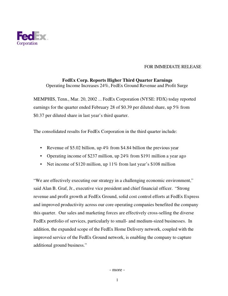 FOR IMMEDIATE RELEASE                 FedEx Corp. Reports Higher Third Quarter Earnings        Operating Income Increases ...