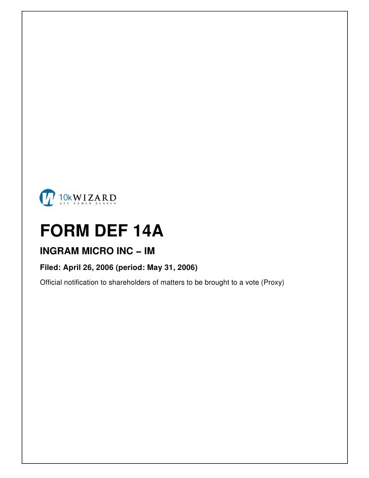 FORM DEF 14A INGRAM MICRO INC − IM Filed: April 26, 2006 (period: May 31, 2006) Official notification to shareholders of m...