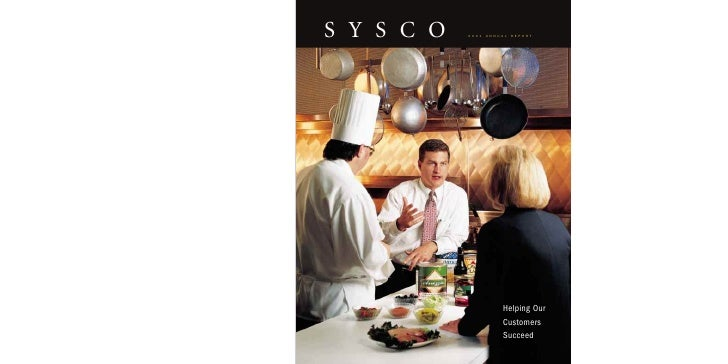 SYSCO   2001   ANNUAL   REPORT                        Helping Our                    Customers                    Succeed