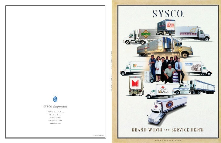 SYSCO                    ®                          SERVICE DEPTH BRAND WIDTH    AND             2 0 0 0 ANNUAL REPORT