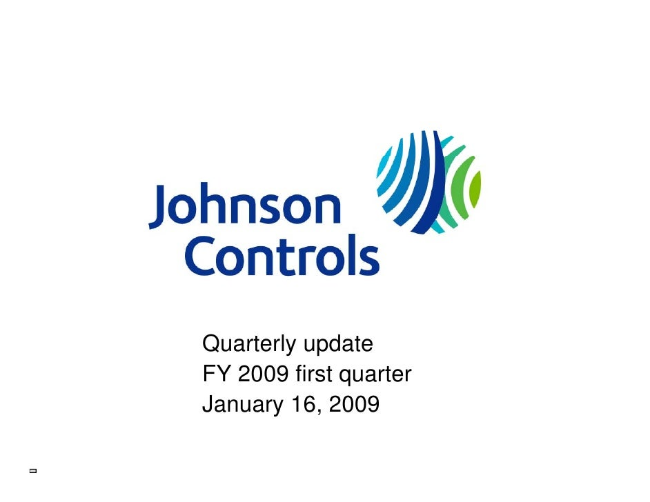 Quarterly update FY 2009 first quarter January 16 2009         16,