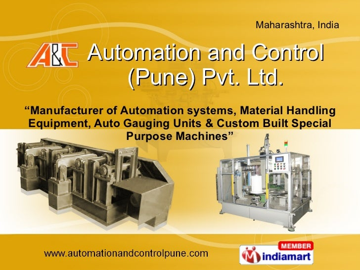 """Automation and Control (Pune) Pvt. Ltd. """" Manufacturer of Automation systems, Material Handling Equipment, Auto Gauging Un..."""