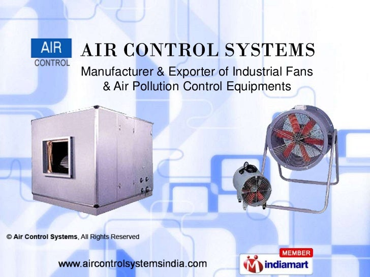 Manufacturer & Exporter of Industrial Fans   & Air Pollution Control Equipments