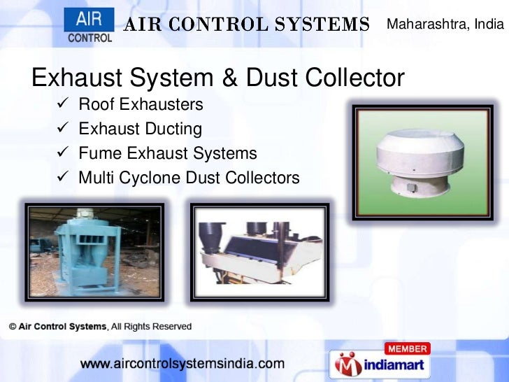 Maharashtra, IndiaExhaust System & Dust Collector     Roof Exhausters     Exhaust Ducting     Fume Exhaust Systems    ...
