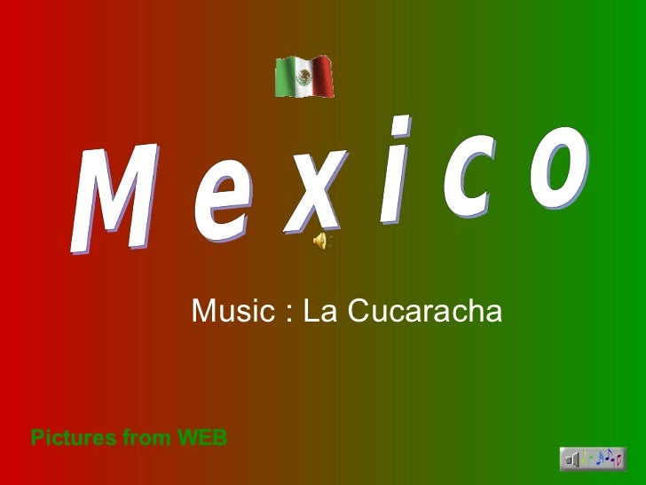 Pictures from WEB Music : La Cucaracha