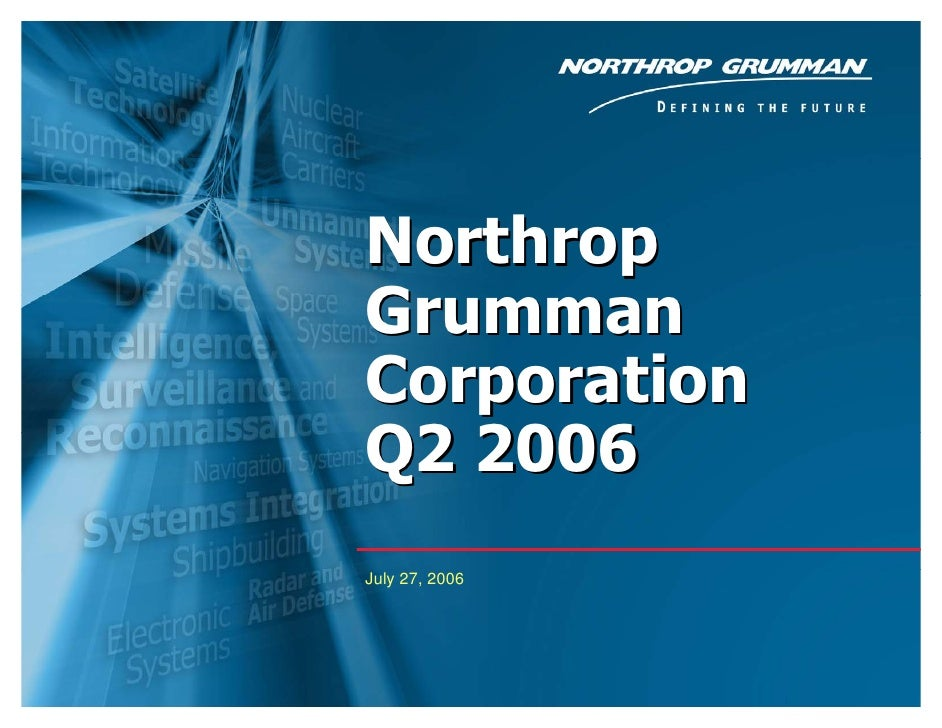 Northrop Grumman Corporation Q2 2006 July 27, 2006