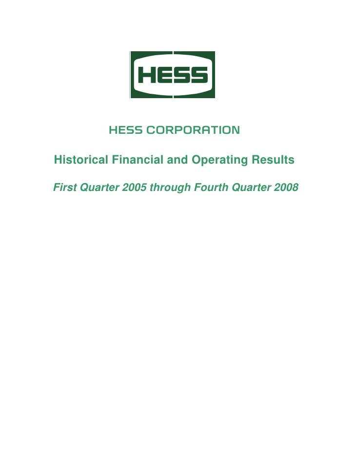 HESS CORPORATION  Historical Financial and Operating Results  First Quarter 2005 through Fourth Quarter 2008