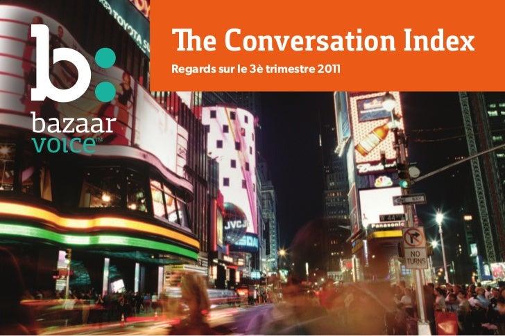 The Conversation IndexRegards sur le 3è trimestre 2011