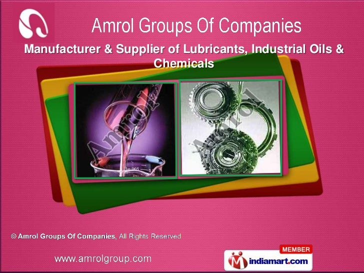 Manufacturer & Supplier of Lubricants, Industrial Oils &                     Chemicals