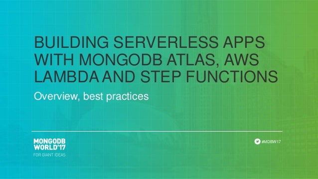 AWS Lambda, Step Functions & MongoDB Atlas Tutorial