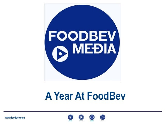 A Year At FoodBev www.foodbev.com