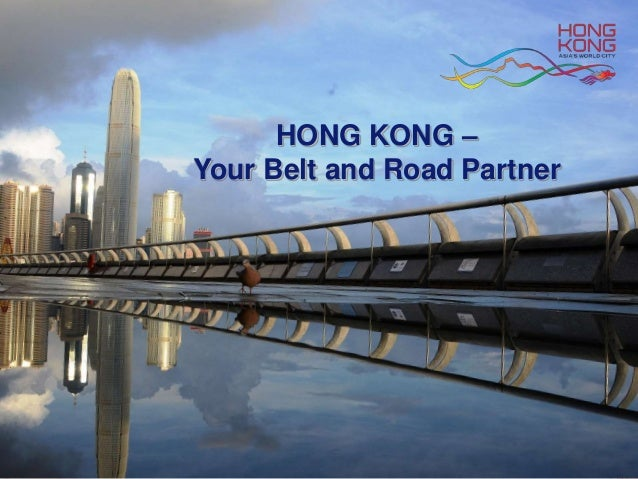 HONG KONG – Your Belt and Road Partner