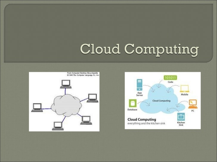    Definition:       Cloud computing is Internet-based computing, whereby        shared resources, software and informat...