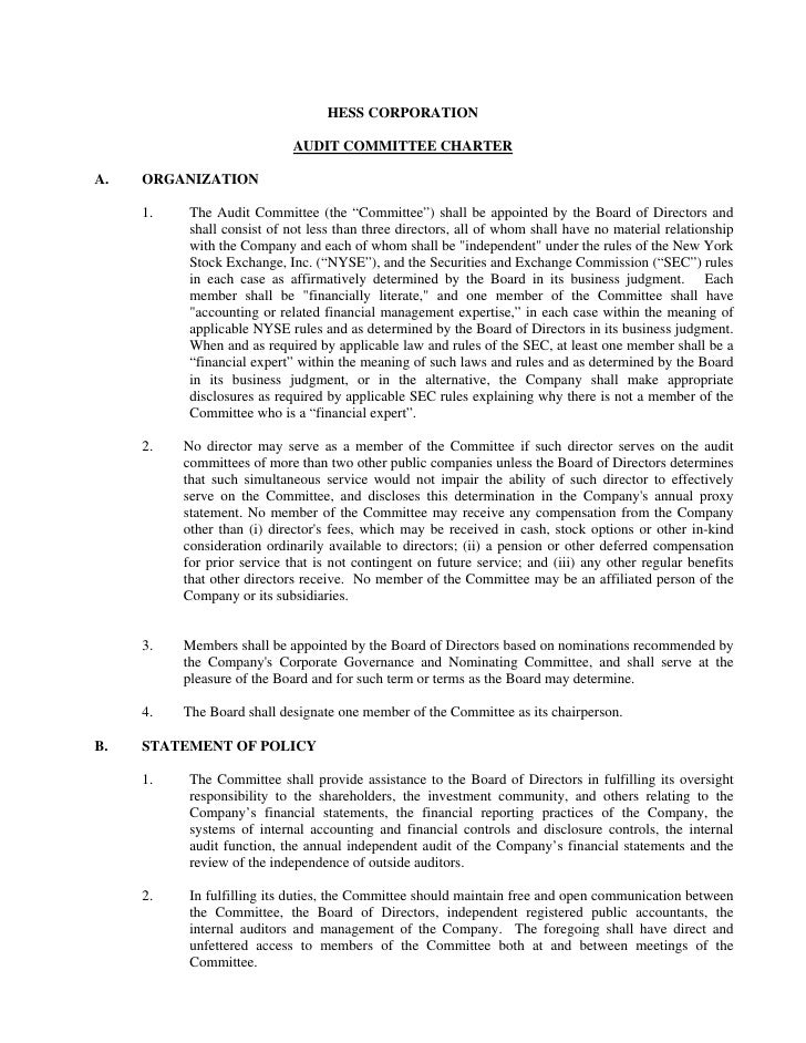 HESS CORPORATION                               AUDIT COMMITTEE CHARTER  A.   ORGANIZATION       1.    The Audit Committee ...