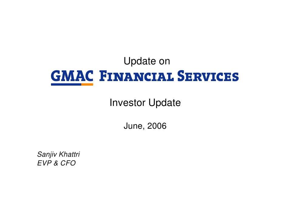 Update on                     Investor Update                     June, 2006   Sanjiv Khattri EVP & CFO