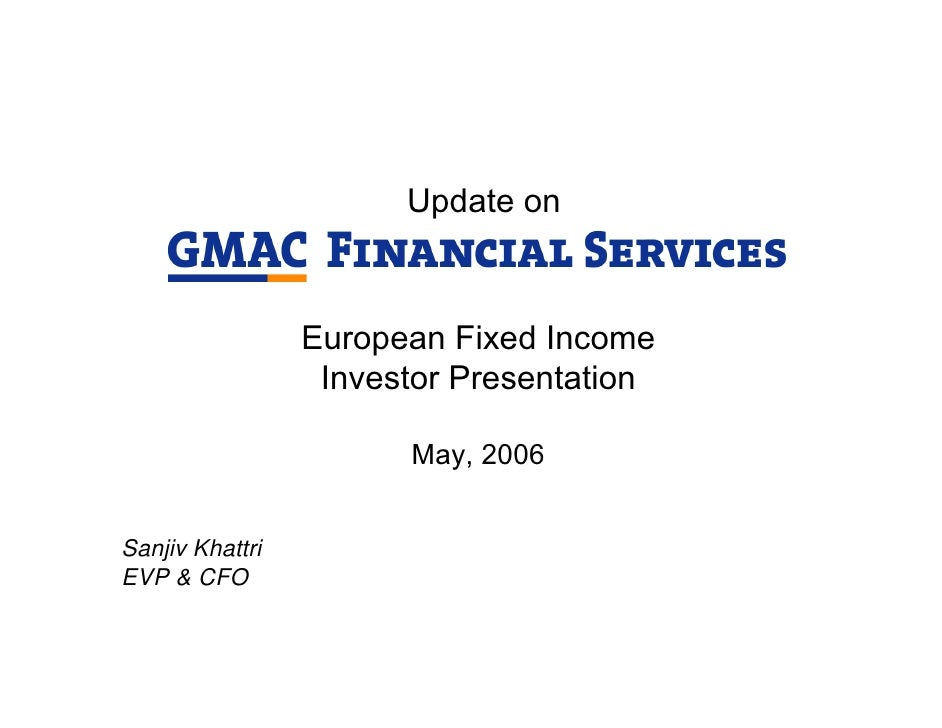 Update on                     European Fixed Income                   Investor Presentation                         May, 2...