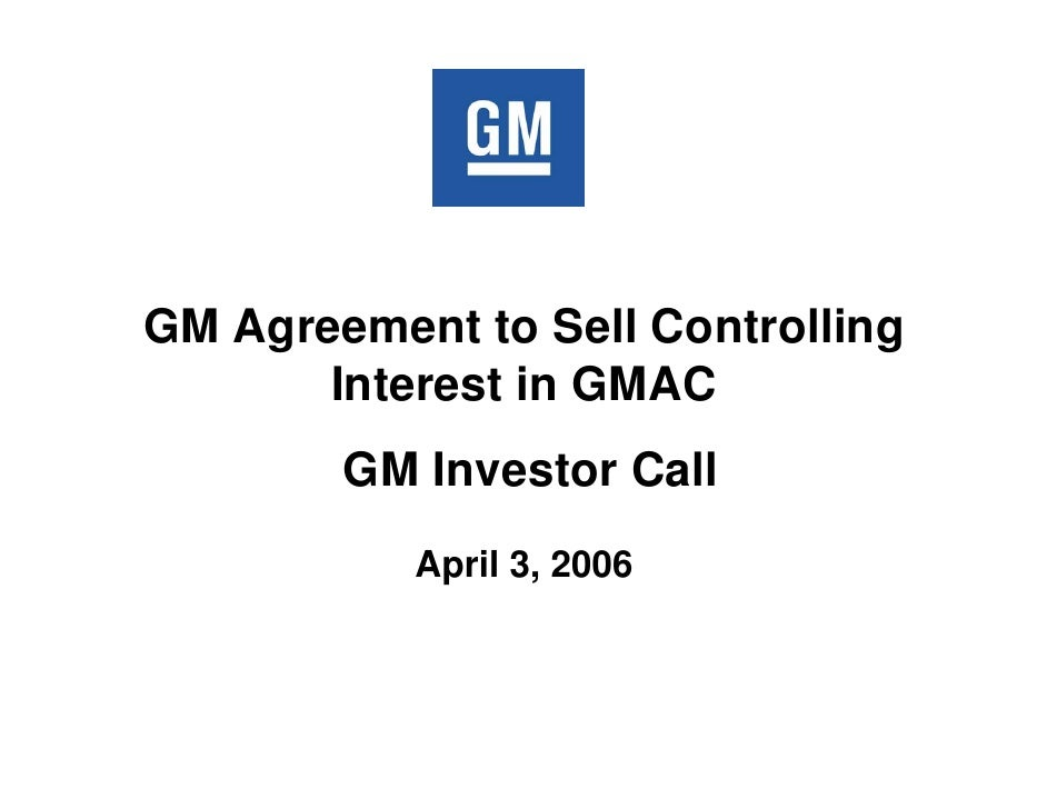 GM Agreement to Sell Controlling        Interest in GMAC         GM Investor Call            April 3, 2006