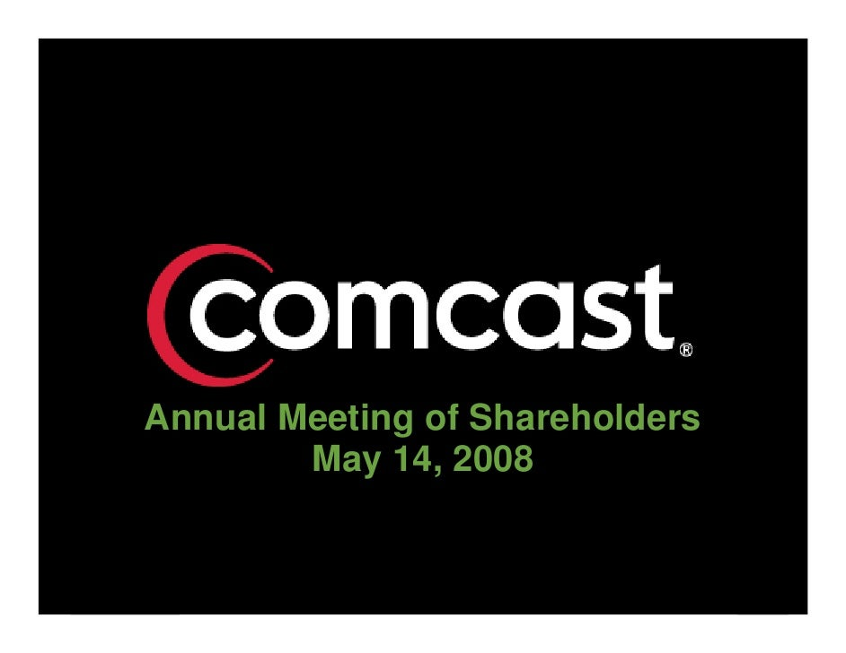 Annual Meeting of Shareholders         May 14, 2008                                    1
