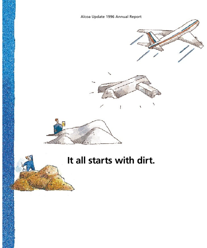 Alcoa Update 1996 Annual Report     It all starts with dirt.