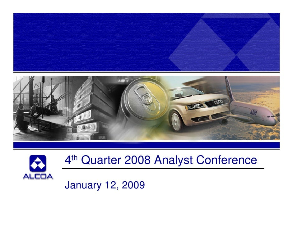 4th Quarter 2008 Analyst Conference  January 12, 2009