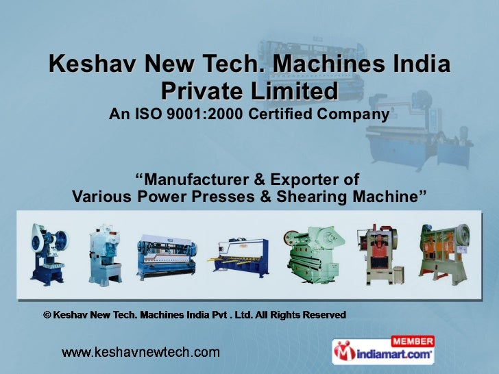 """Keshav New Tech. Machines India Private Limited An ISO 9001:2000 Certified Company """" Manufacturer & Exporter of  Various P..."""