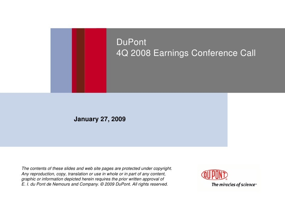 DuPont                                                  4Q 2008 Earnings Conference Call                                Ja...