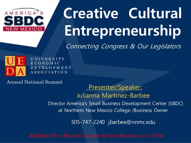 Creative Cultural  Entrepreneurship  Slideshow Title  Connecting Congress & Our Legislators  Date  Location  Presenter/Spe...