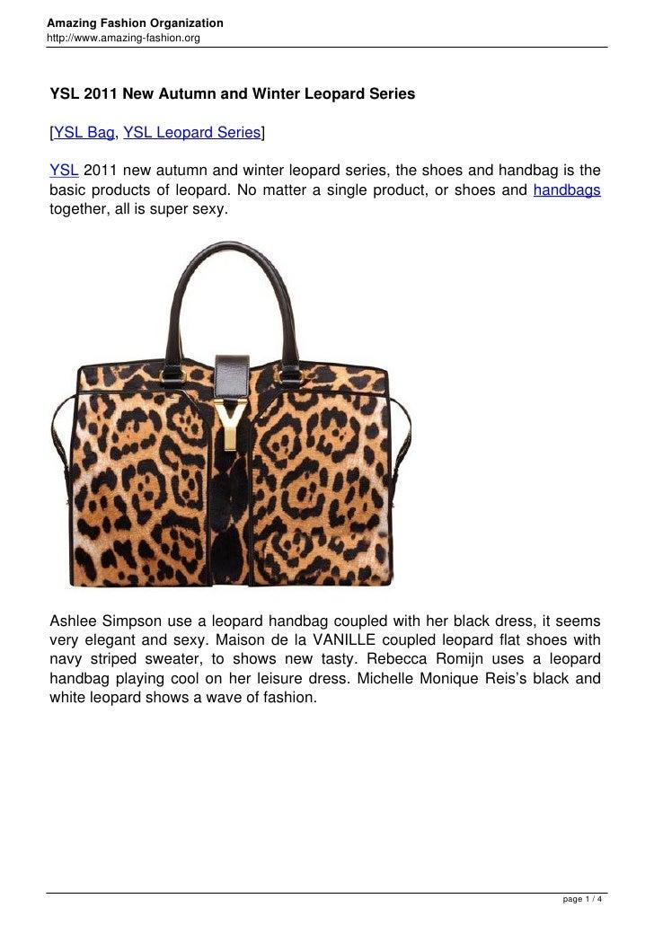 Amazing Fashion Organizationhttp://www.amazing-fashion.orgYSL 2011 New Autumn and Winter Leopard Series[YSL Bag, YSL Leopa...