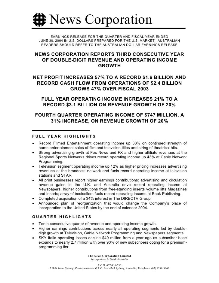 News Corporation            EARNINGS RELEASE FOR THE QUARTER AND FISCAL YEAR ENDED      JUNE 30, 2004 IN U.S. DOLLARS PREP...