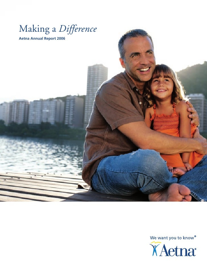 Making a Difference Aetna Annual Report 2006
