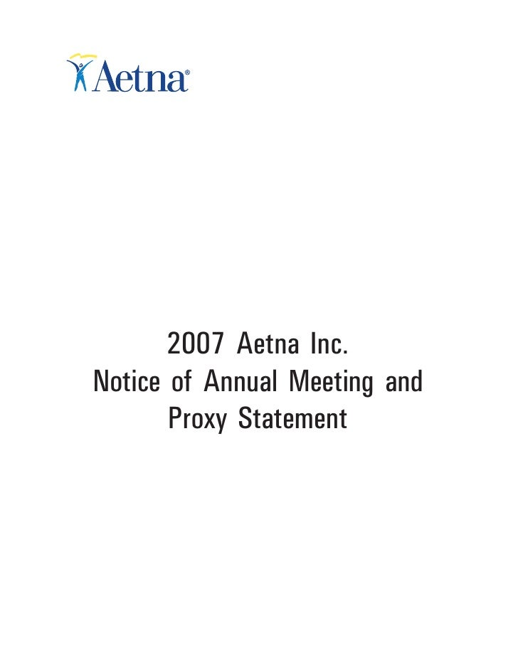 2007 Aetna Inc. Notice of Annual Meeting and        Proxy Statement