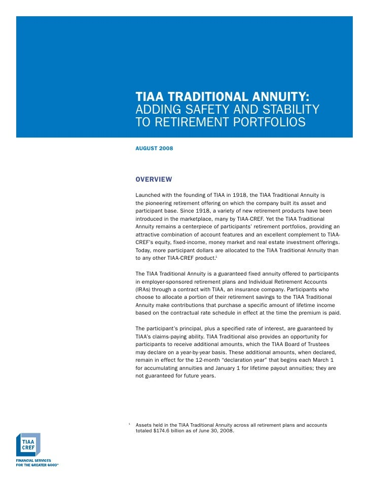 TIAA TRAdITIOnAl AnnuITy:     AddIng SAFETY And STABILITY     To RETIREMEnT PoRTFoLIoS     AuGuST 2008         OVERVIEW   ...