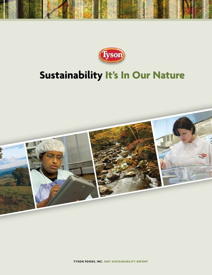 sustainability It's In our nature            Tyson Foods, Inc. 2007 susTaInabIlITy RepoRT