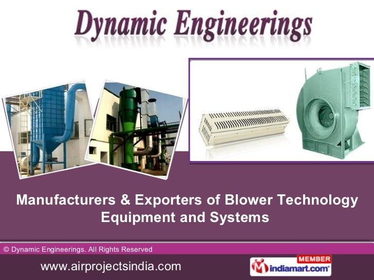 Manufacturers & Exporters of Blower Technology Equipment and Systems