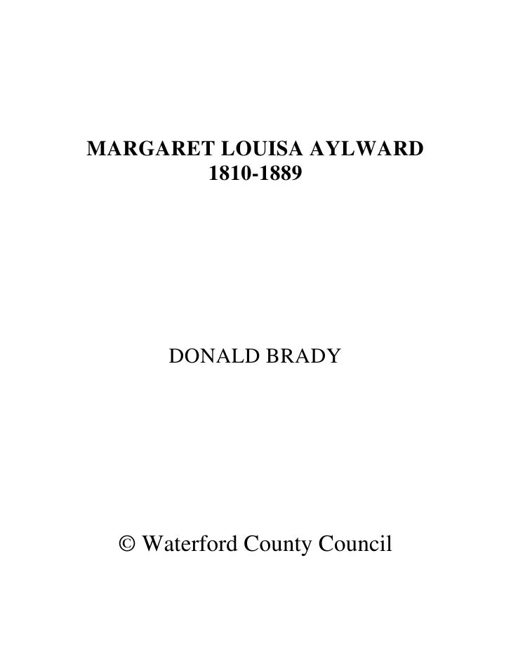 MARGARET LOUISA AYLWARD         1810-1889           DONALD BRADY       © Waterford County Council